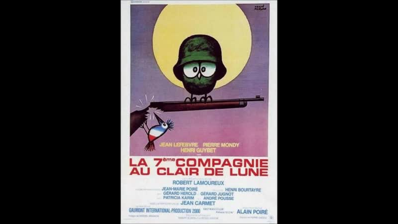 Mais ou est donc passé la 7eme compagnie henri bourtayre 1973