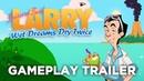 Leisure Suit Larry   Wet Dreams Dry Twice   Gameplay Trailer (EN)