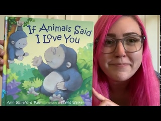 If Animals Said I Love You   A Children's Story read by Teacher Alex