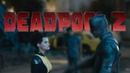 Reaction Трейлер 2 «Дэдпул 2/Deadpool 2»