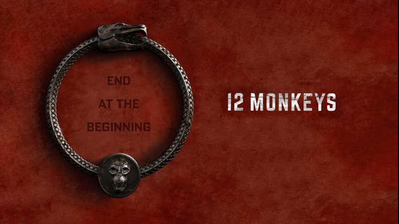 12 обезьян 12 Monkeys 4 й сезон 07 11 серии