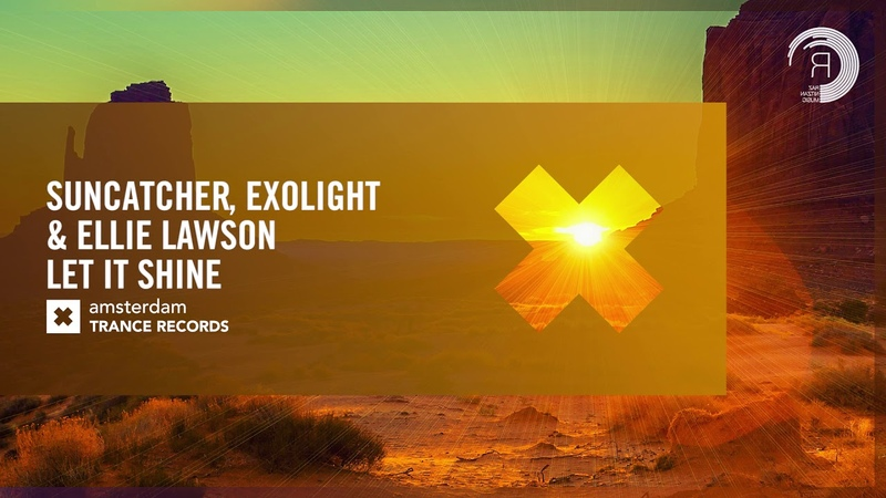 Suncatcher Exolight Ellie Lawson Let It Shine Amsterdam Trance Extended