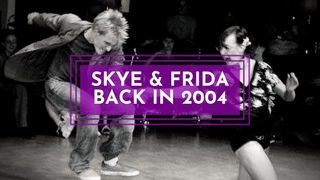 SKYE HUMPHRIES and FRIDA SEGERDAHL have the fire  back in 2004 with SOLO JAZZ and LINDY HOP