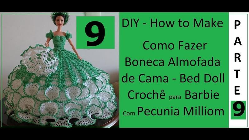 DIY Almofada de Cama Barbie Bed Doll - Borda Abertura do Vestido - Parte 9 Com Pecunia MillioM