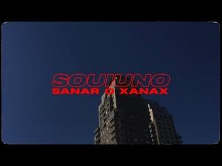 SOUI UNO - SANAR O XANAX Feat. Dj Mirko (Prod. MO77O)