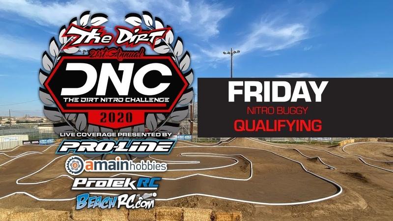 2020 Dirt Nitro Challenge DNC Friday Nitro Buggy Qualifying