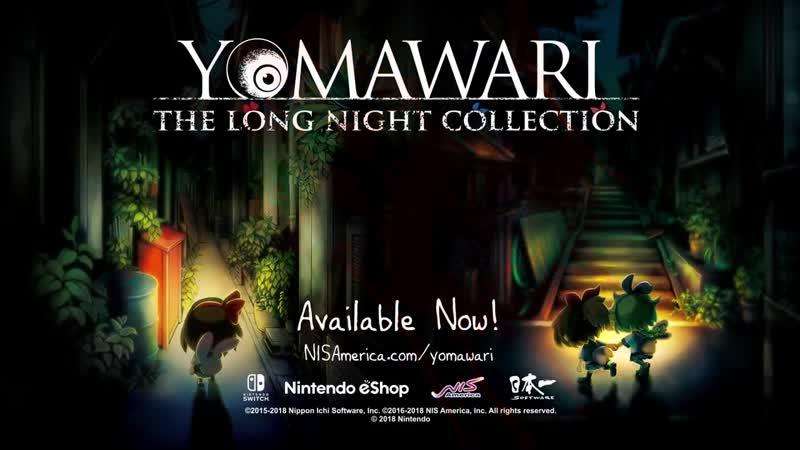 Yomawari The Long Night Collection Релизный трейлер Nintendo Switch