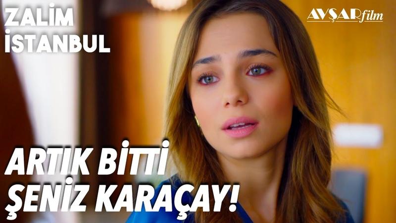Ceren Şeniz'in İpini Çekti 🔥🔥 Artık Bitti Şeniz Karaçay💥 Zalim İstanbul 32 Bölüm