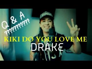 Drake kiki do you love me ( cover )