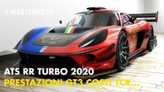 ATS RR Turbo 2020   Prestazioni da GT3 al costo di un TCR. Intervista a Daniele Maritan