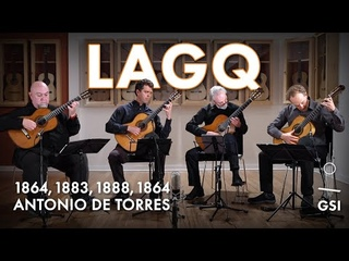 """Frederic Hand's """"Chorale"""" played by the LAGQ on 4 Antonio de Torres (including all 3 ex. Tárrega 2021)"""