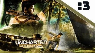 Прохождение Uncharted: Drake's Fortune — Часть 3: Из огня да в полымя