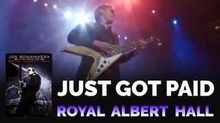 "Joe Bonamassa Official - ""Just Got Paid"" - Live From The Royal Albert Hall"