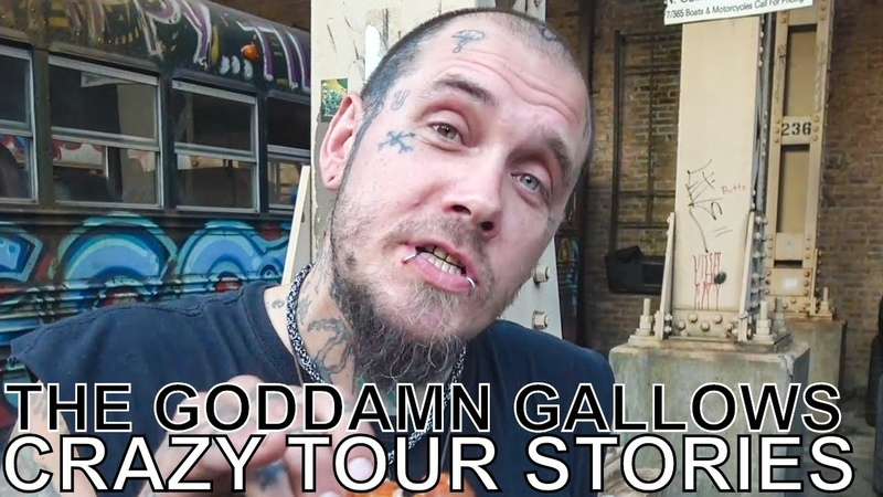 The Goddamn Gallows - CRAZY TOUR STORIES Ep. 709