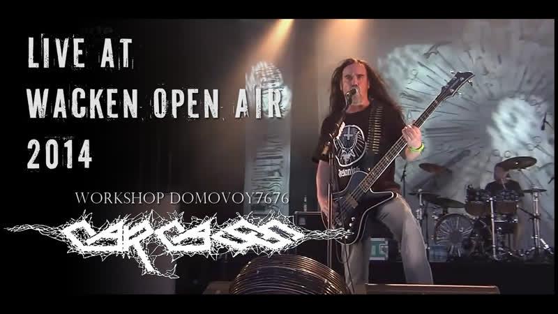 CARCASS Live at Wacken Open Air 2014 Full Show Pro Shot