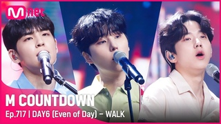 [DAY6 (Even of Day) - WALK] Comeback Stage   #엠카운트다운    Mnet 210708 방송
