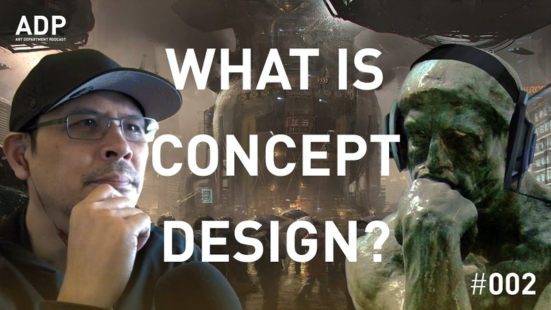 What is concept design Art Department Podcast 002