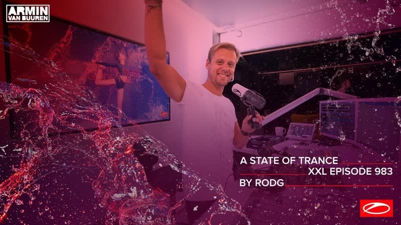ТРАНСЛЯЦИЯ I HD 26 o9 2o2o ► A State Of Trance Episode 983 XXL Guest Mix Rodg * III