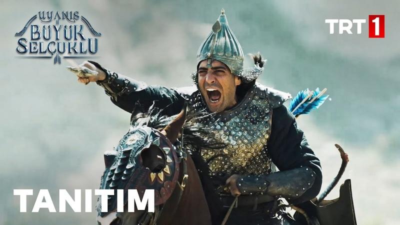 Uyanış Büyük Selçuklu 28 Eylül Pazartesi TRT 1de!