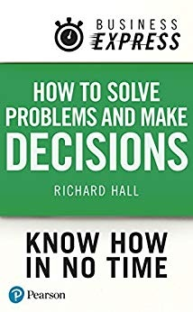 How Solve Problems and Make Decisions