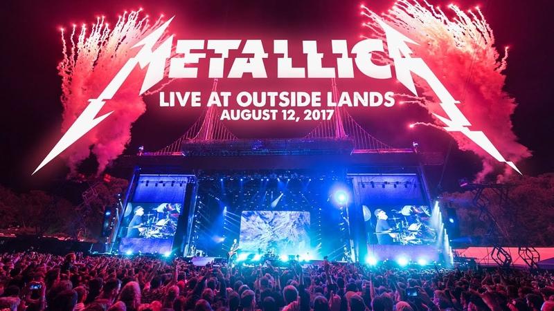 Metallica Live at Outside Lands - San Francisco, CA - August 12, 2017 (Full Concert)