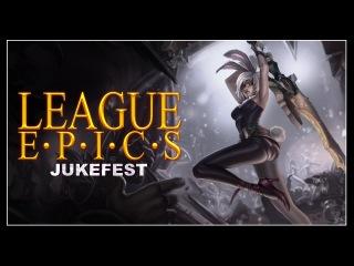 League Epics - Jukefest
