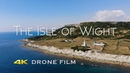 The Isle of Wight, UK - 4K Drone Film