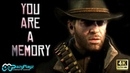 ARTHUR MORGAN You Are A Memory Red Dead Redemption 2 Tribute 4K