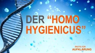 Der Homo Hygienicus - Dr. phil. Matthias Burchardt (Ärzte für Aufklärung)