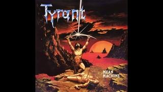 Tyrant - Mean Machine (1984 Full Album)