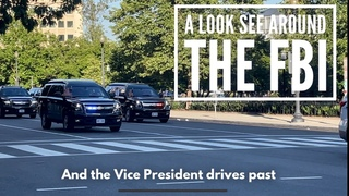 Another look at FBI headquarters, a trip around the White House and the Vice President's motorcade.