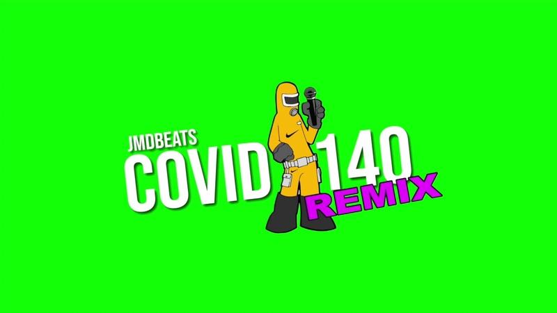 COVID-140 (Remix)