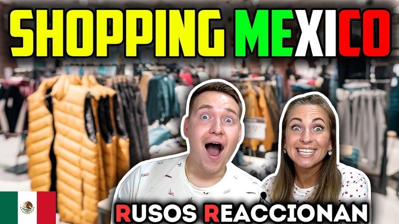 🇲🇽ASí es COMPRAR ROPA en MÉXICO Caro o barato 🇷🇺RUSOS REACCIONAN a México