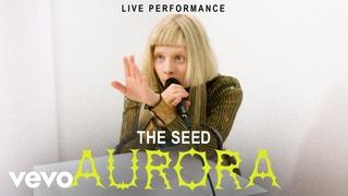"Aurora - ""The Seed"" Live Performance   Vevo"