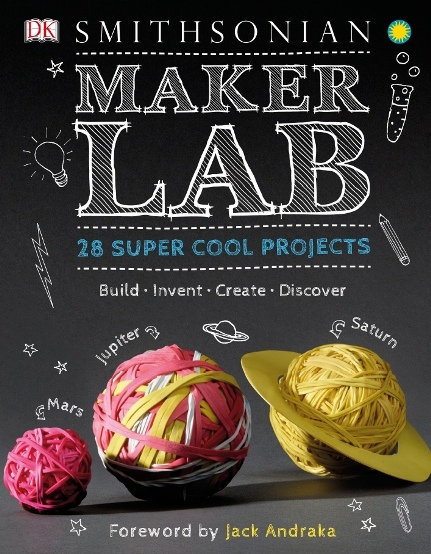1challoner jack maker lab 28 super cool projects build invent