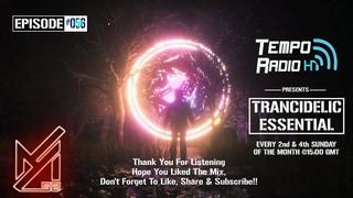 Ayham52 Pres. Trancidelic Essential  (12-01-2020) [Psychedelic/Upliftech Mix]