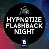15.03 // HYPNOTIZE Flashback Night