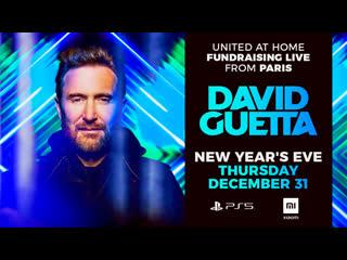 David Guetta   United at Home - Paris Edition