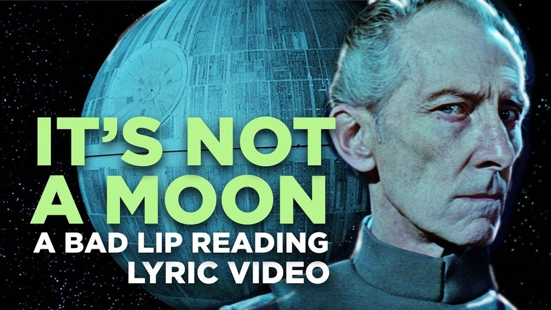 IT'S NOT A MOON A Bad Lip Reading of Star Wars