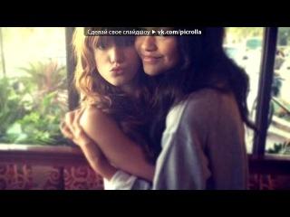 «Зендай Колеман и Белла Тортон*♥» под музыку Michel Teló - Bara bara bara beri beri beri. Picrolla