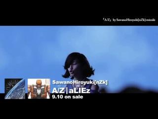 Sawano Hiroyuki ft. mizuki – A/Z