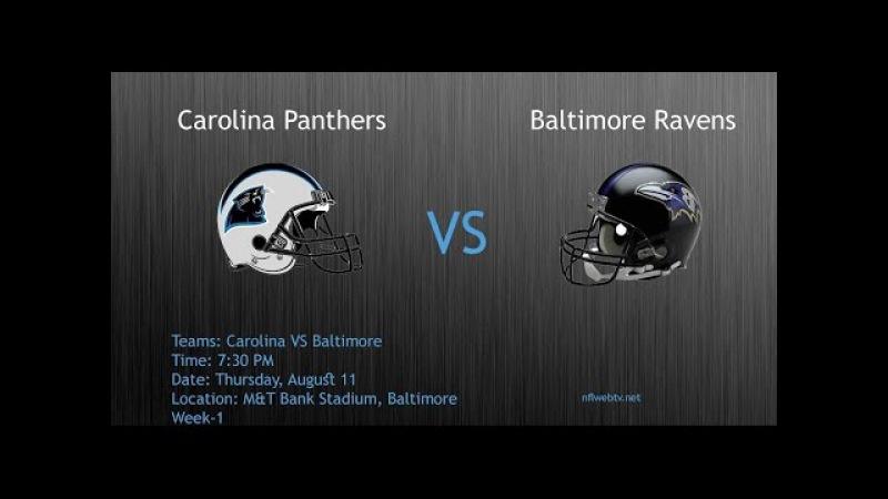 Panthers VS RavensPreseason Week 1@ Carolina Panthers VS Baltimore Ravens Live Streaming