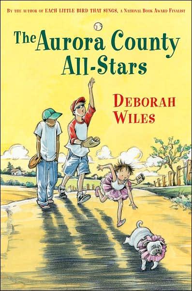 Deborah Wiles - The Aurora County All-Stars