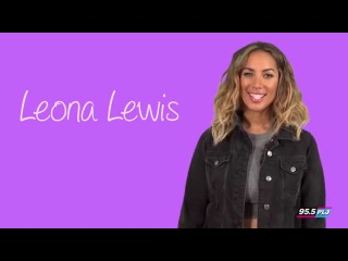 10 Questions with Leona Lewis!