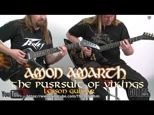 Amon Amarth The Pursuit of Vikings Lesson Guitar by Johan Söderberg and Olavi Mikkonen