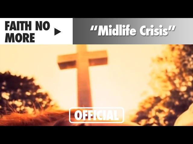 Faith No More Midlife Crisis