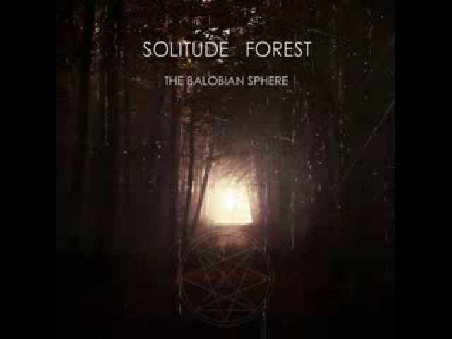 Solitude Forest The Balobian Sphere FULL ALBUM