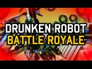 Drunken Robot Battle Royale Announcement