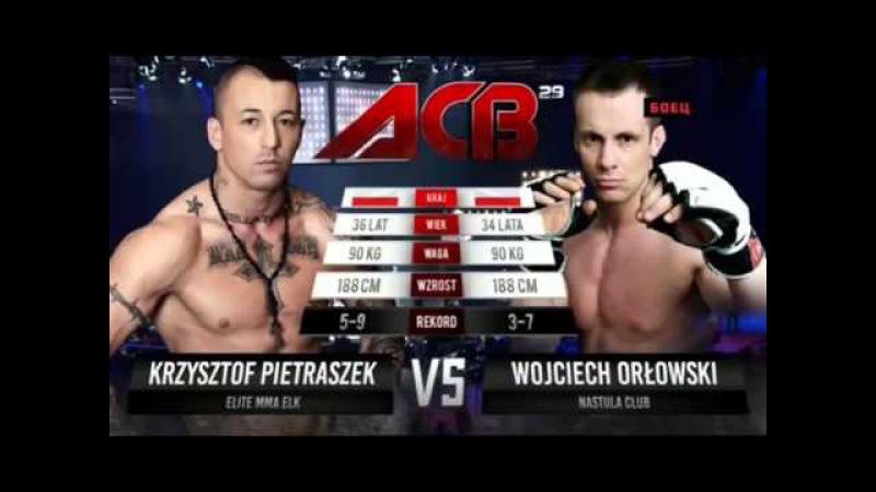 ACB 29 Krzysztof Pietraszek vs Wojciech The Gentleman Orlowski
