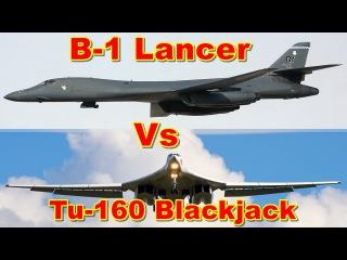 American Rockwell B-1 Lancer Vs Russian Tupolev Tu-160 Blackjack